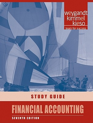 Financial Accounting: Study Guide - Weygandt, Jerry J., and Kimmel, Paul D., and Pries, Fred