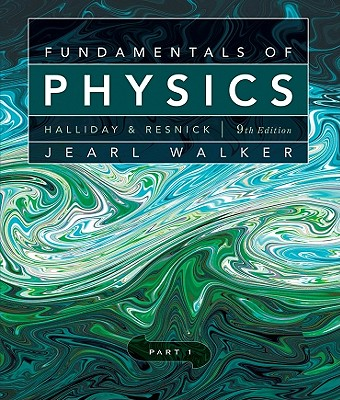 Fundamentals of Physics, Chapters 1-11 - Halliday, David, and Resnick, Robert, and Walker, Jearl