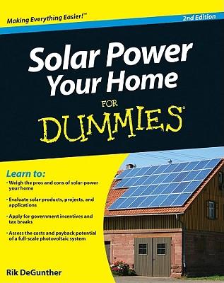Solar Power Your Home for Dummies - DeGunther, Rik