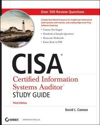 CISA Certified Information Systems Auditor Study Guide - Cannon, David