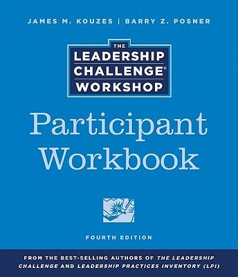 The Leadership Challenge Workshop Participant Set - Kouzes, James M.