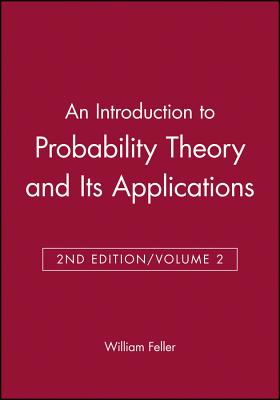 An Introduction to Probability Theory and Its Applications - Feller, William, and Feller