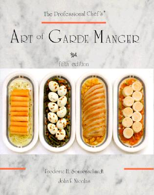 The Professional Chef's Art of Garde Manger - Sonnenschmidt, Frederic, and Sonnenschmidt, Frederic H, and Nicolas, John F