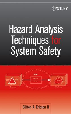 Hazard Analysis Techniques for System Safety - Ericson, Clifton A, II