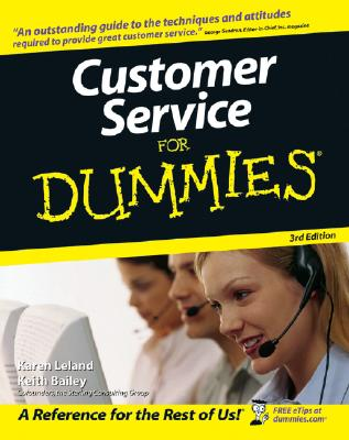 Customer Service for Dummies - Leland, Karen, and Bailey, Keith