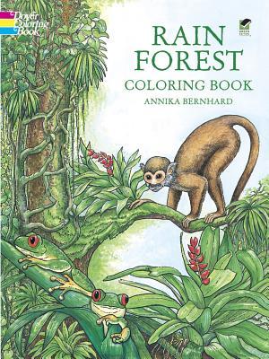 Rain Forest Coloring Book - Bernhard, Annika, and Brenhard, Annika, and Coloring Books