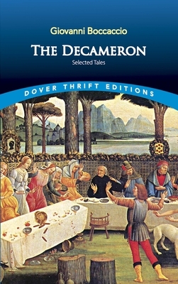 The Decameron: Selected Tales - Boccaccio, Giovanni, Professor, and Dover Thrift Editions, and Blaisdell, Robert