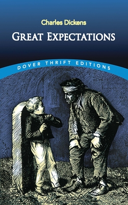 Great Expectations - Dickens, Charles, and Dover Thrift Editions