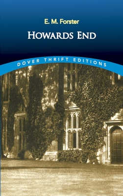 Howards End - Forster, E M, and Dover Thrift Editions