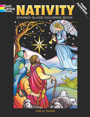Nativity Stained Glass Coloring Book - Noble, Marty (Creator)