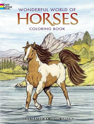 Wonderful World of Horses Coloring Book - Green, John