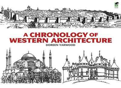 A Chronology of Western Architecture - Yarwood, Doreen