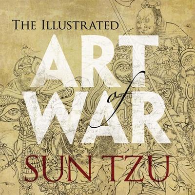 Illustrated Art of War - Tzu, Sun