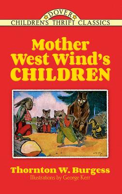 Mother West Wind's Children - Burgess, Thornton W
