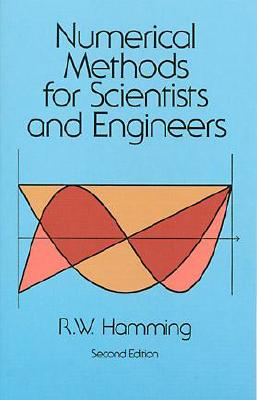 Numerical Methods for Scientists and Engineers - Hamming, R W, and Hamming, Richard, and Mathematics