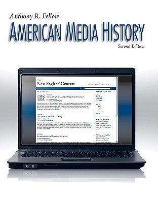 American Media History - Fellow, Anthony R