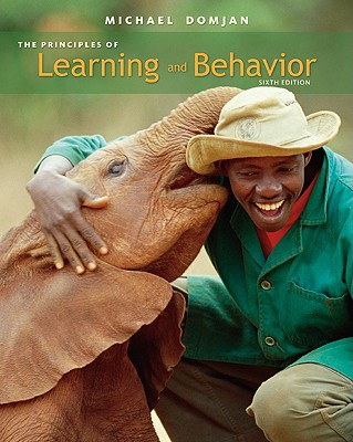The Principles of Learning and Behavior - Domjan, Michael, and Grau, James W (Contributions by), and Krause, Mark A (Contributions by)