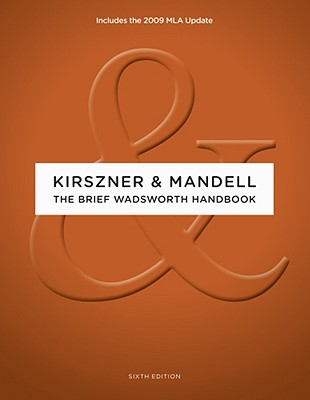 The Brief Wadsworth Handbook - Kirszner, Laurie G, Professor, and Mandell, Stephen R, Professor
