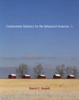 Fundamental Statistics for the Behavioral Sciences - Howell, David C