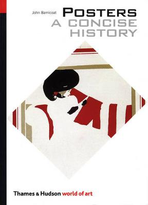 Posters: A Concise History - Barnicoat, John