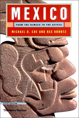 Mexico - Coe, Michael D, and Koontz, Rex