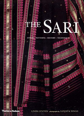 The Sari - Lynton, Linda, and Singh, Sanjay K (Photographer)