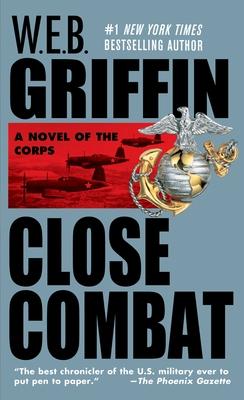 Close Combat - Griffin, W E B