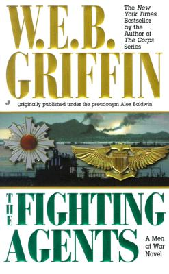 The Fighting Agents - Griffin, W E B