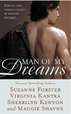 Man of My Dreams - Shayne, Maggie, and Kenyon, Sherrilyn, and Kantra, Virginia