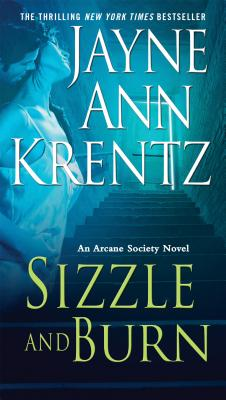 Sizzle and Burn - Krentz, Jayne Ann