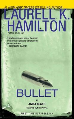 Bullet - Hamilton, Laurell K