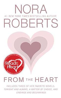 From the Heart - Roberts, Nora