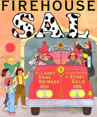 Firehouse Sal - Brimner, Larry Dane