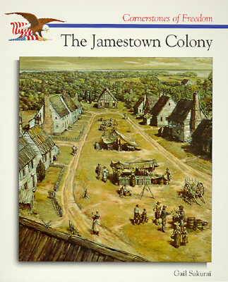 The Jamestown Colony - Sakurai, Gail
