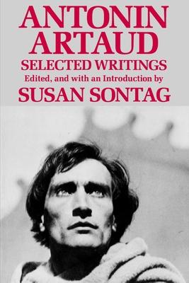 Antonin Artaud - Sontag, Susan (Editor), and Artaud, Antonin