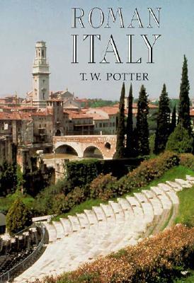 Roman Italy - Potter, T W