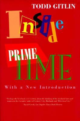 Inside Prime Time - Gitlin, Todd