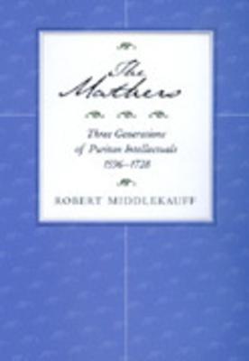The Mathers - Middlekauff, Robert