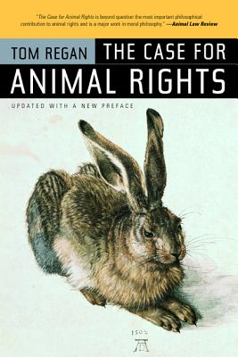 The Case for Animal Rights - Regan, Tom