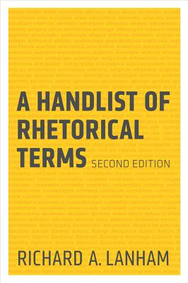 A Handlist of Rhetorical Terms - Lanham, Richard A