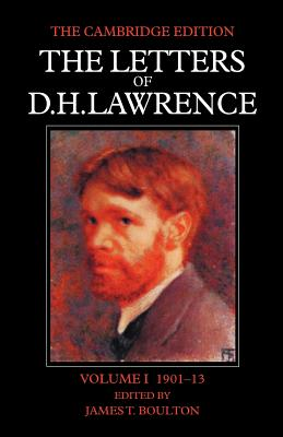 The Letters of D. H. Lawrence - Lawrence, D H, and Boulton, James T (Editor)