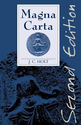 Magna Carta - Holt, J C, and Holt, James C