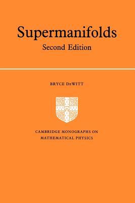 Supermanifolds - DeWitt, Bryce S