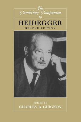 The Cambridge Companion to Heidegger - Guignon, Charles B (Editor)