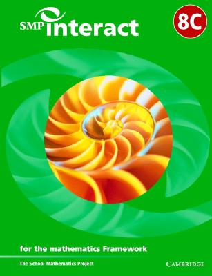 SMP Interact Book 8c: For the Mathematics Framework - School Mathematics Project