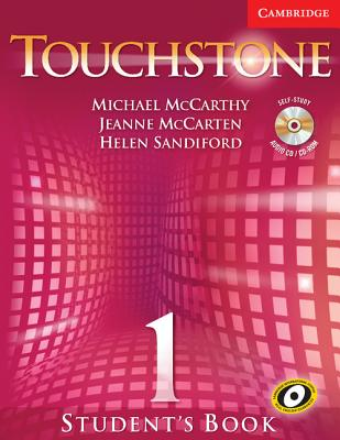 Touchstone Student's Book 1 - McCarthy, Michael J, Professor, and McCarten, Jeanne, and Sandiford, Helen