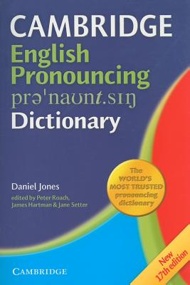 English Pronouncing Dictionary - Jones, Daniel, and Roach, Peter (Editor), and Hartman, James (Editor)