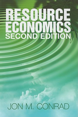 Resource Economics - Conrad, Jon M