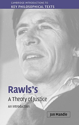 Rawls's a Theory of Justice: An Introduction - Mandle, Jon