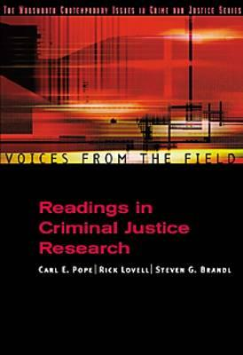 Voices from the Field: Readings in Criminal Justice Research - Pope, Carl, and Lovell, Rick, and Brandl, Steven G